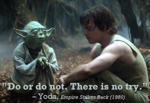 yoda do or do not try