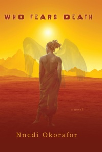 WHo Fears Death Nnedi Okorafor