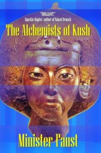 alchemists of kush minister faust original